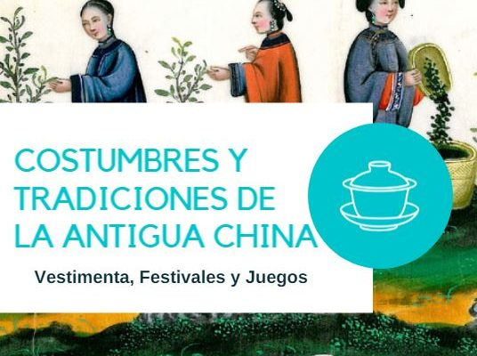 Costumbres tradiciones Antigua China