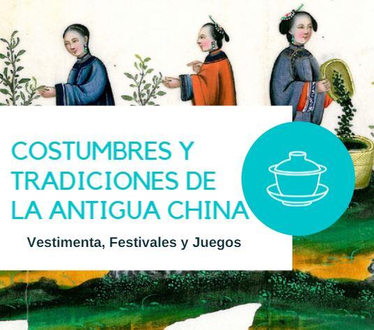Costumbres tradiciones Antigua China