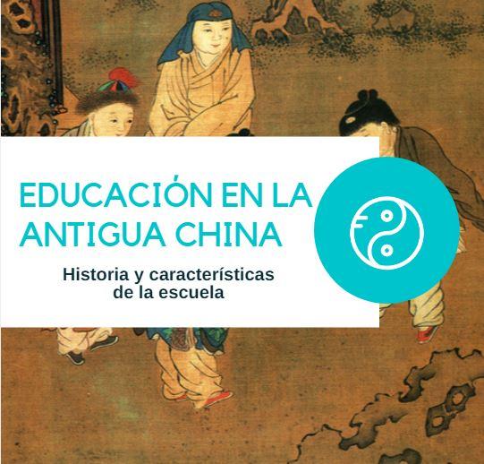 Educacion antigua china