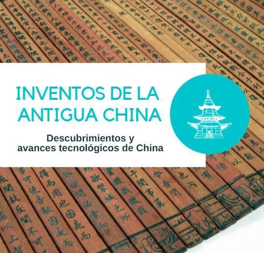 Inventos y avances tecnológicos de China